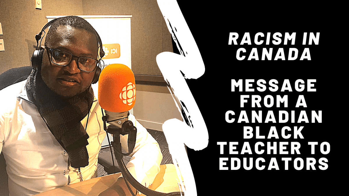 "Racism in Canada. ""Message from a Canadian black teacher to educators"""